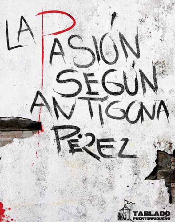 LA PASION DE ANTIGONA PEREZ DOWNLOAD