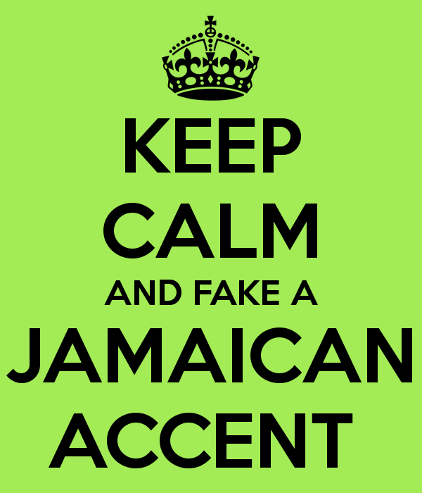 keep-calm-and-fake-a-jamaican-accent