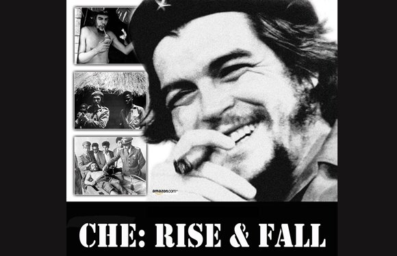 Movies-On-Che-Guevara-Che-Rise-&-Fall