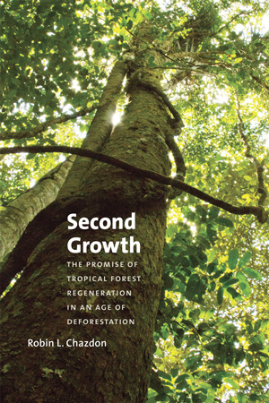 Chazdon-Second-Growth-Book-Cover