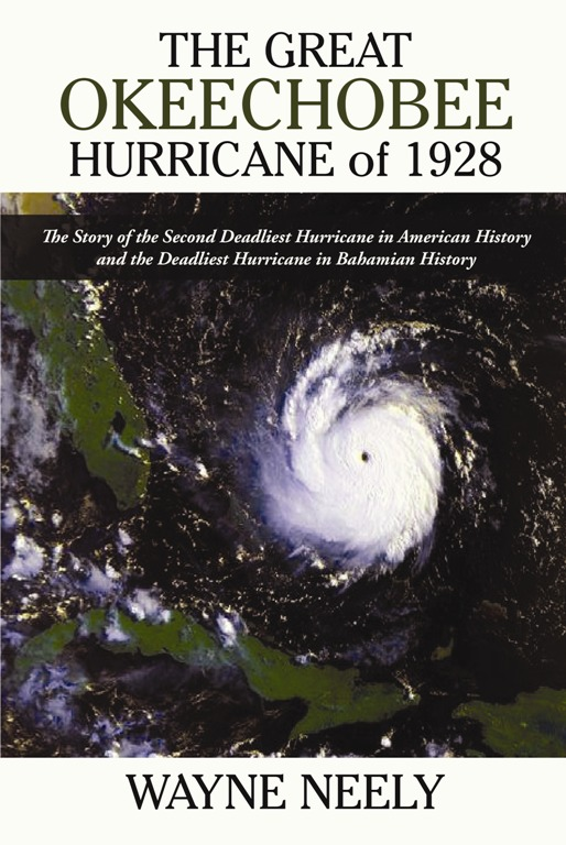 bahamian meteorologist wayne neely has released another book about hurricanes and this time it s on the great okeechobee hurricane of 1928 for the last