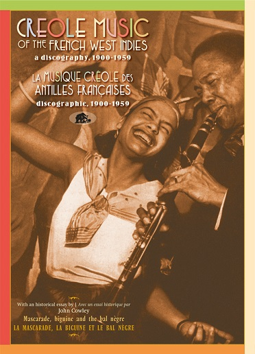 Creole-Music-Of-The-French-West-Indies-A-Discography-(1900-1959)