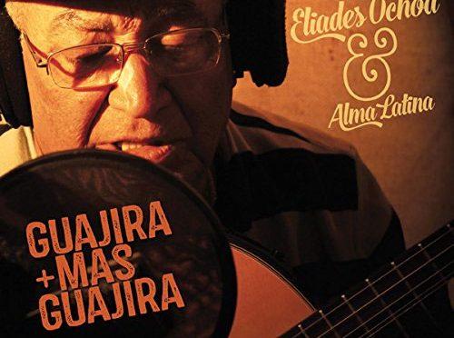Eliades_Ochoa_Guajira-500x372-1