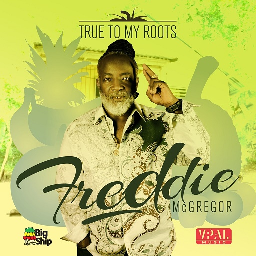 Freddie-McGregor-True-To-My-Roots-Artwork-1024x1024