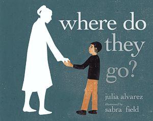 where-do-they-go-julia-alvarez-sabra-field.jpg