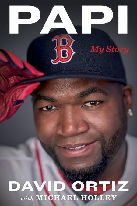 069b12ee94d David Ortiz s autobiography  Papi