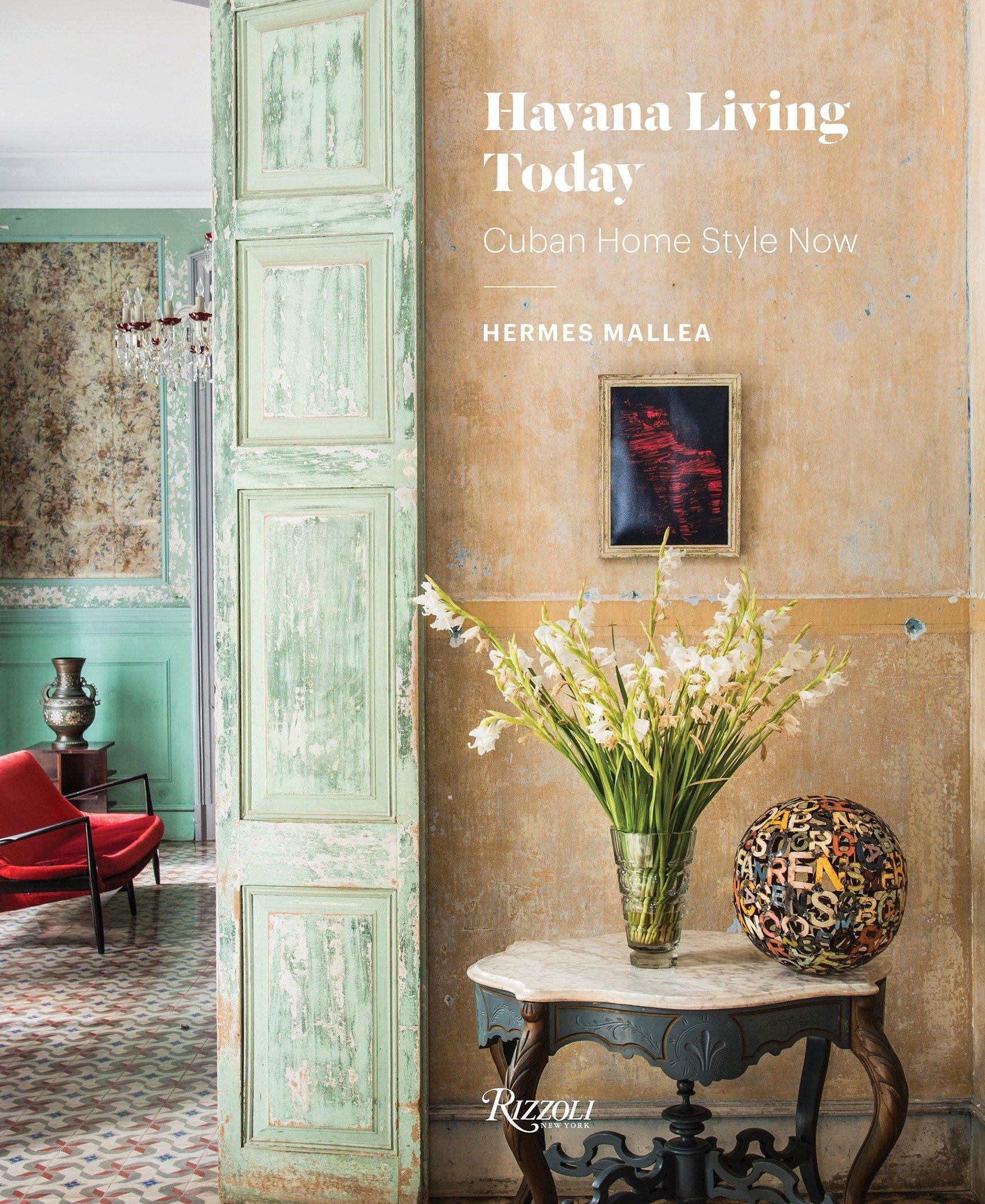 Hermes Mallea Offers A Dazzling Look At Cuban Design U2013 Repeating Islands