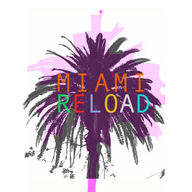 Miami_reload mm